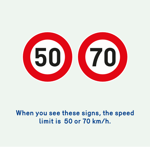 Image of 2 signs indicating that the speed limit is 50 or 70 km/h.